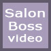 Salon Boss video